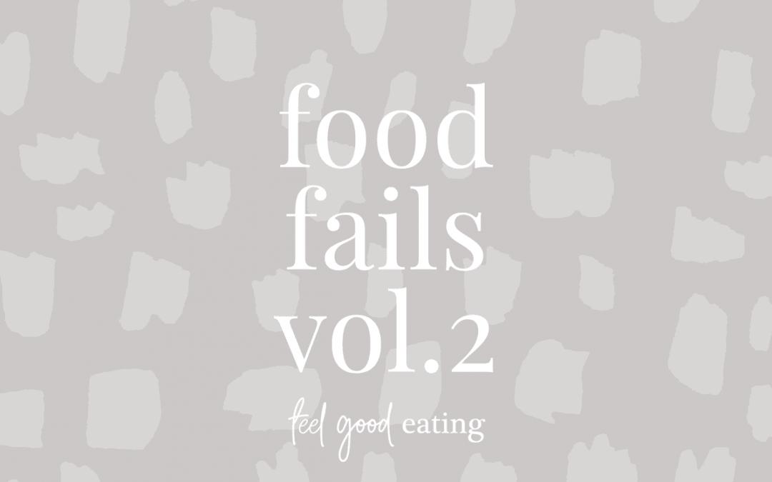 Food Fails Vol. 2