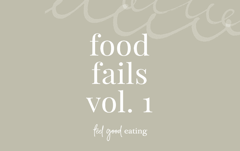 Design element that says food fails vol. 1 with feel good eating logo