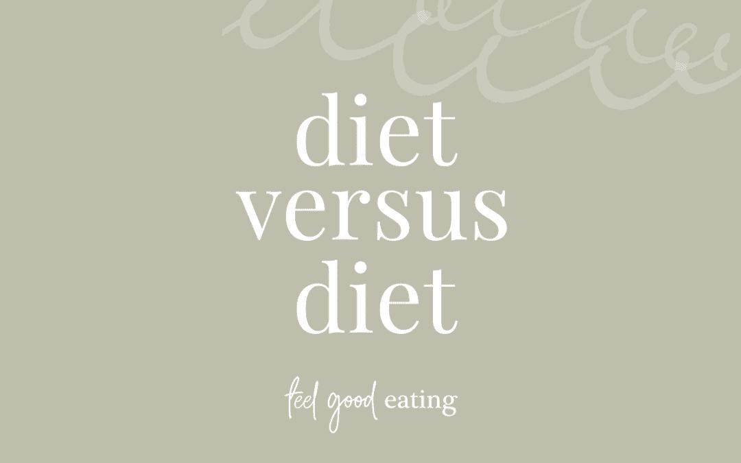 Diet Versus Diet