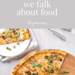 """Purple background with text overlay that reads """"shifting how we talk about food"""" feel good eating with image of a table top with a large pizza with olives, rocket, cheese, chicken and capers. There is a piece missing and is on a plate in the background"""