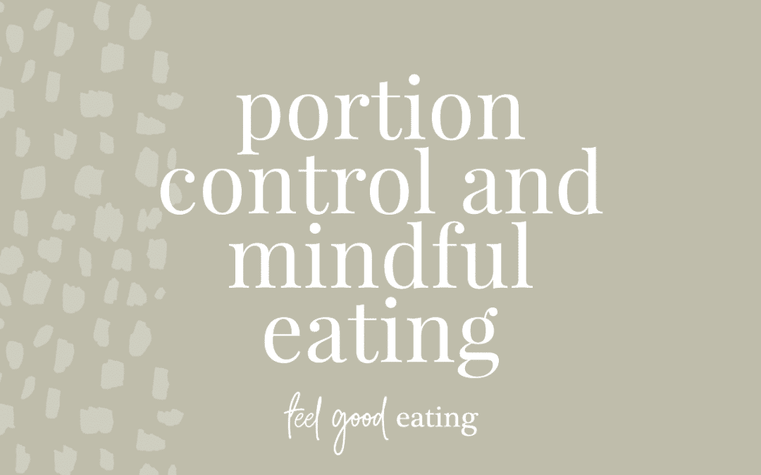Portion Control And Mindful Eating