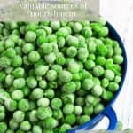 Navy blue colander filled with frozen peas with text overlay that reads Convenience Food And Processed Food: Valuable Sources Of Nutrition. Feel Good Eating